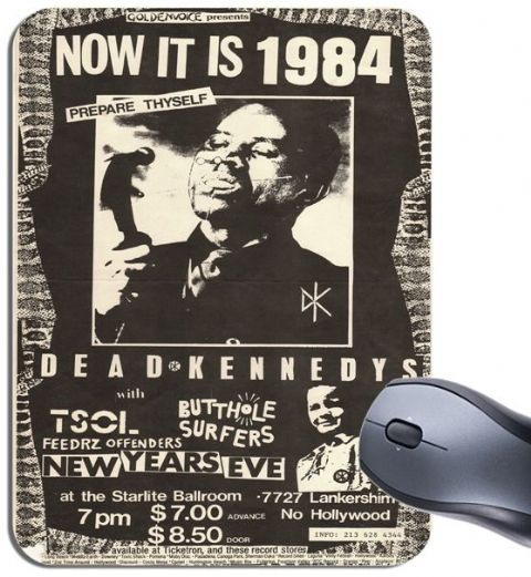 Dead Kennedys Flyer Mouse Mat.  Now It Is 1984 Butthole Surfers Poster Mouse Pad